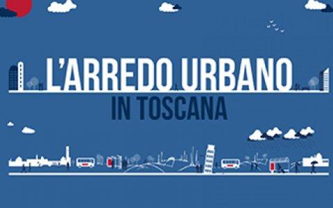 L'ARREDO URBANO IN TOSCANA