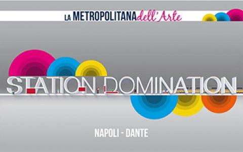 Station Domination Napoli